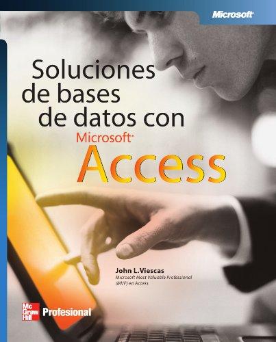 9789701058435: Soluciones de Bases de Datos con Microsoft Access (Spanish Edition)