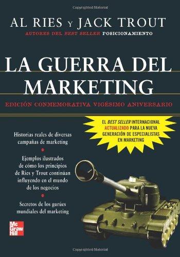 9789701058756: La Guerra del marketing (edicion conmemorativa 20 aniversario)