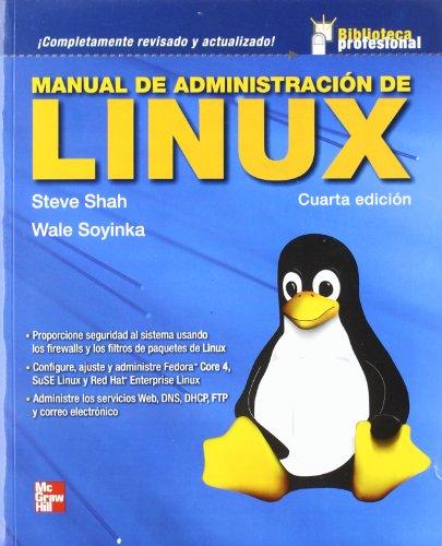 9789701058824: MANUAL DE ADMINISTRACION DE LINUX