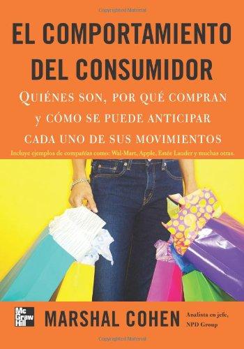 El Comportamiento Del Consumidor (Spanish Edition): Cohen, Marshal