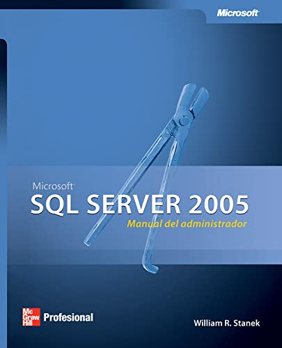 MS SQL Server 2005: Manual del Administrador (Spanish Edition) (9701059298) by William R. Stanek