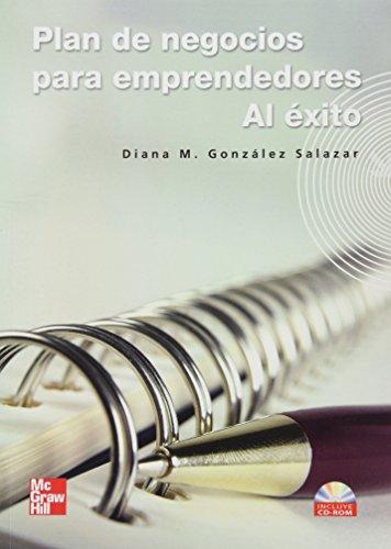 9789701059340: PLAN DE NEGOCIOS PARA EMPRENDEDORES AL ÉXITO