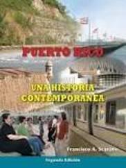 9789701059760: Puerto Rico Una Historia Contemporanea (Puerto Rico Una Historia Contemporanea Segunda Edicion)