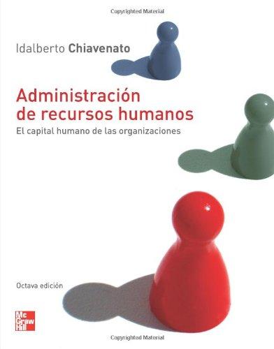 Administracion de recursos humanos.: Chiavenato, Idalberto