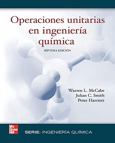 OPERACIONES UNITARIAS EN INGENIERIA QUIMICA (7ED) - Warren Mac Cabe