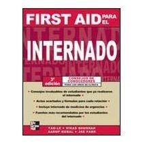 9789701062548: First aid para el internado