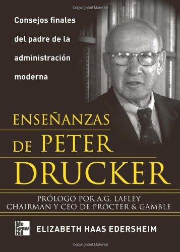 Ense?anzas De Peter Drucker (Spanish Edition): Edersheim, Elizabeth