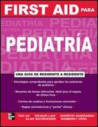 9789701065235: FIRST AID PARA PEDIATRIA UNA GUIA DE RESIDENTE A RESIDENTE