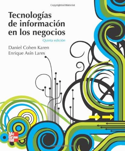9789701066669: Tecnologías de la información en negocios (Spanish Edition)
