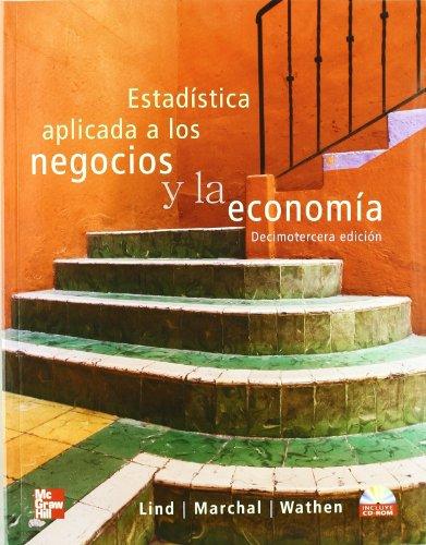 9789701066744: Estadistica Aplicada A Los Negocios Y La Economia 13 Ed