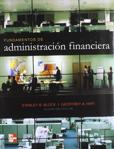 9789701067079: FUNDAMENTOS DE ADMINISTRACION FINANCIERA