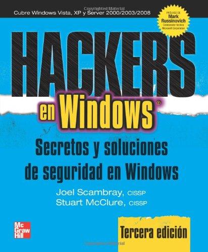 9789701067550: Hackers en Windows: Secretos y soluciones de seguridad en Windows (Spanish Edition)