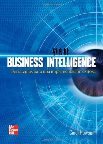 9789701067598: Business Intelligence De Estrategias (Spanish Edition)