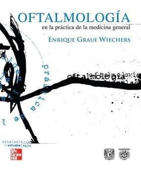 9789701069295: OFTALMOLOGIA EN LA PRACTICA DE LA MEDICINA GENERAL