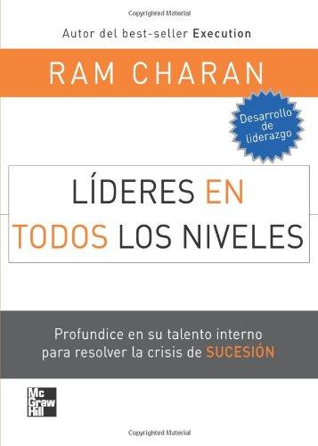9789701069301: Lideres En Todos Los Niveles (Spanish Edition)