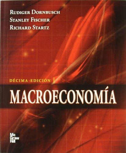 macroeconomia 10ed (9789701069509) by DORNBUSCH