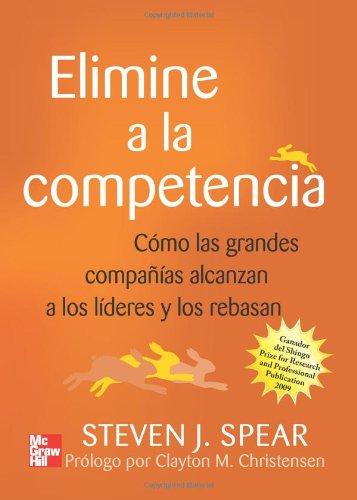 Elimine A La Competencia (Spanish Edition): Spear, Steven