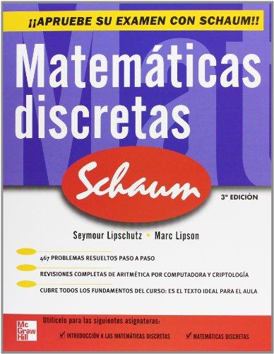 Matemáticas Discretas (Spanish Edition): Lipschutz, Seymour