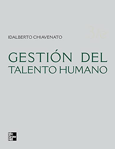 Gestión del Talento Humano (Spanish Edition) by