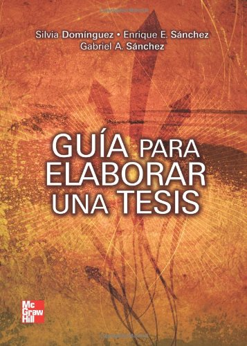9789701073445: Guía para elaborar una tésis (Spanish Edition)