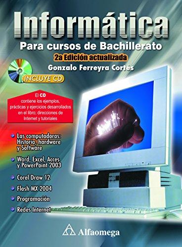 9789701500972: Informatica Para Cursos de Bachillerato - Con CD (Spanish Edition)