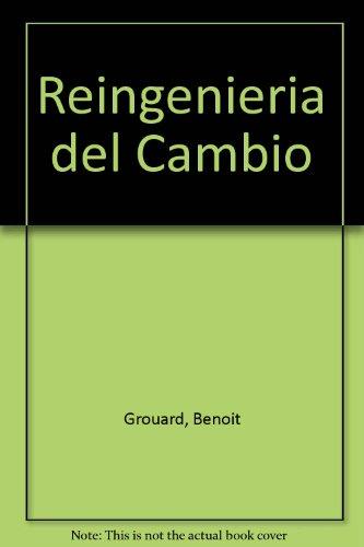 9789701501474: Reingenieria del Cambio