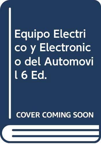 9789701502006: Equipo Electrico y Electronico del Automovil 6 Ed.