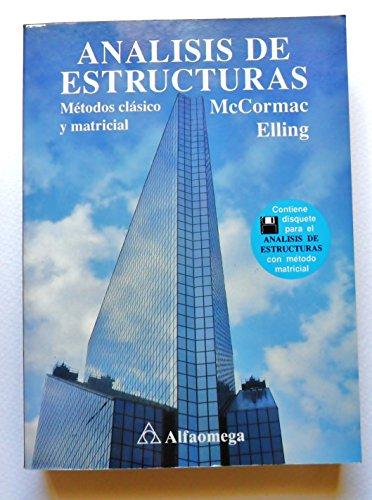 9789701502020: Analisis de Estructuras - Metodos Clasicos y Matri (Spanish Edition)