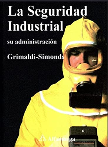 9789701502051: La Seguridad Industrial (Spanish Edition)