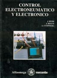 9789701502488: Control Electroneumatico y Electronico (Spanish Edition)
