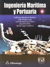 9789701502587: Ingenieria Maritima y Portuaria (Spanish Edition)
