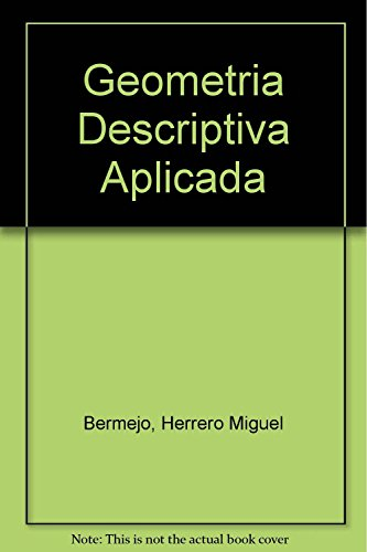 9789701502716: Geometria Descriptiva Aplicada (Spanish Edition)