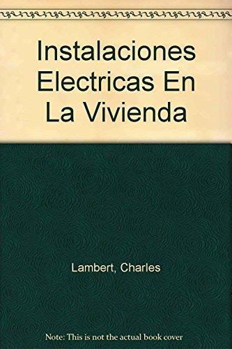9789701502808: Instalaciones Electricas En La Vivienda