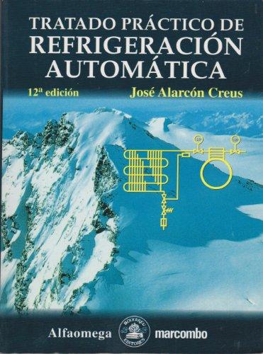 9789701503911: Tratado práctico de refrigeración automática