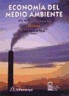 9789701504116: Economia del Medio Ambiente En America Latina