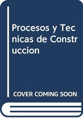9789701504291: Procesos y Tecnicas de Construccion (Spanish Edition)
