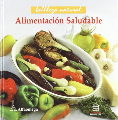 Alimentacion Saludable (Spanish Edition): Fenton -. Smith,
