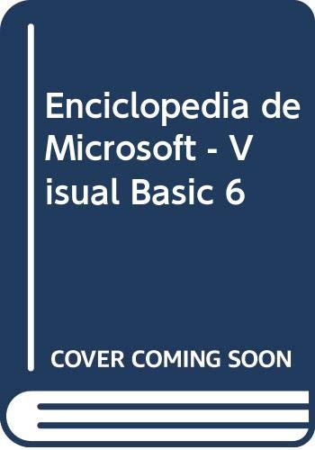 9789701505236: Enciclopedia de Microsoft - Visual Basic 6