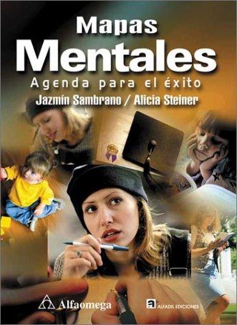 Mapas mentales: Agenda para el exito: Sambrano, Jazmin, Steiner,