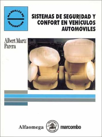 9789701506486: Sistemas De Seguridad Y Confort En Vehculos Automoviles / Automobile Security and Comfort Systems (Manuales De Automocion / Automobile Manual)
