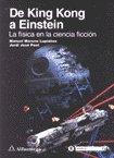 9789701506554: de King Kong a Einstein - Fisica En Ciencia Ficcion (Spanish Edition)