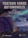 Tratado Sobre Automoviles - Tomo 1 (Spanish: Juan F. Dols