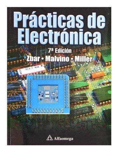 9789701506769: Practicas de Electronica - 7b: Edicion (Spanish Edition)