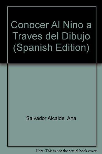 9789701506981: Conocer Al Nino a Traves del Dibujo (Spanish Edition)