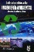 9789701507834: Introducción a la Ingeniería Ambiental (ACCESO RÁPIDO)