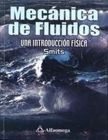 9789701507841: Mecanica de Fluidos Una Introduccion a la Fisica (Spanish Edition)