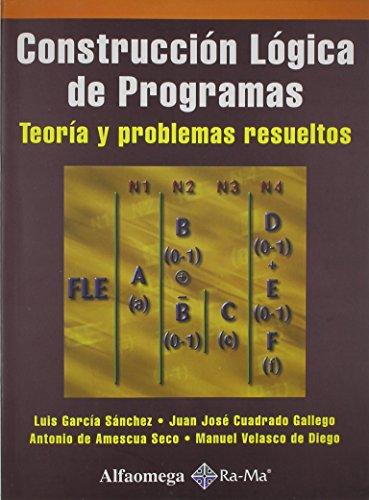9789701507940: Construccion Logica de Programas, Teoria y Problemas (Spanish Edition)