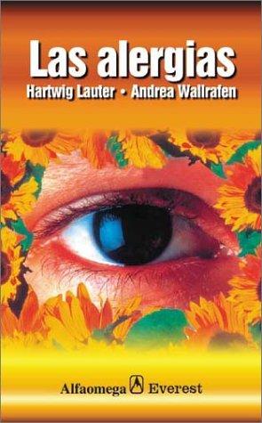 Las alergias (Cuerpo y salud series): Lauter, Hartwig; Wallrafen,