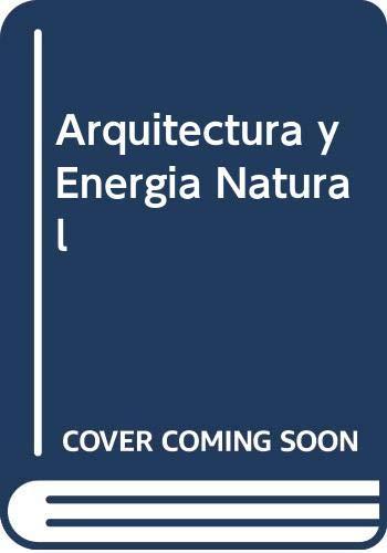 9789701508206: Arquitectura y Energia Natural (Spanish Edition)