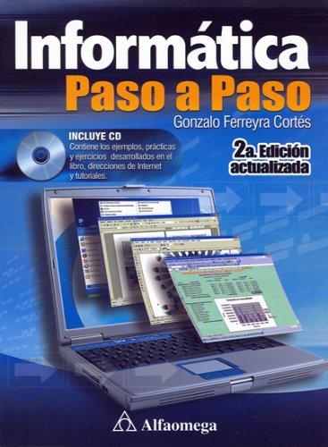 9789701508343: Informatica Paso a Paso, Actualizada (Spanish Edition)